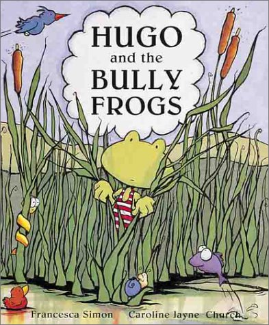 9781862331730: Hugo and the Bully Frogs