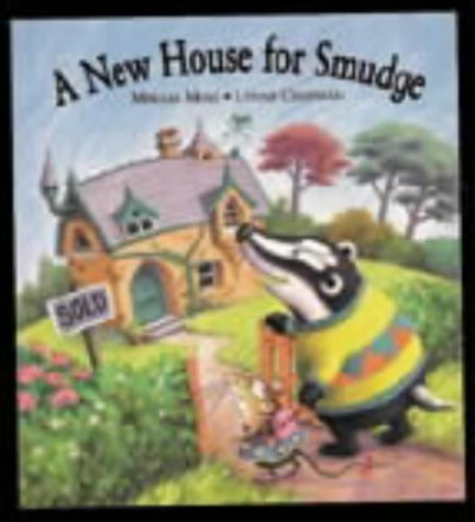 9781862332027: A New House For Smudge