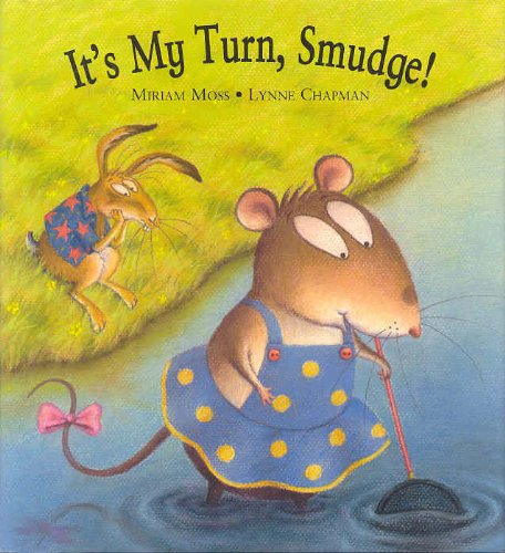 9781862332874: It's My Turn Smudge!