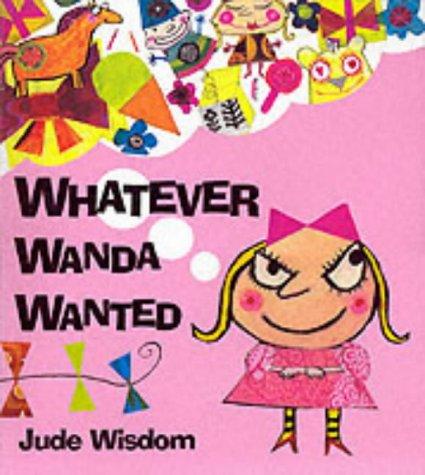 9781862333000: Whatever Wanda Wanted