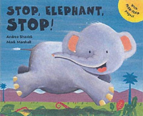 Stop, Elephant, Stop!: Shavick, Andrea