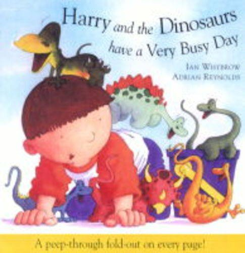 9781862333260: Harry and the Dinosaurs Have a Very Busy Day (Harry & the Dinosaurs)