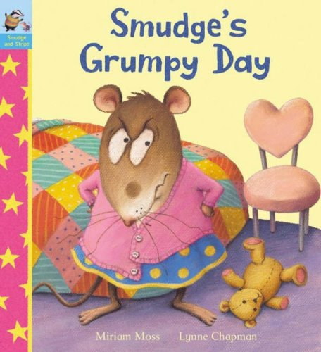 9781862333642: Smudge's Grumpy Day