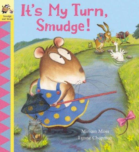 9781862333697: It's My Turn, Smudge!