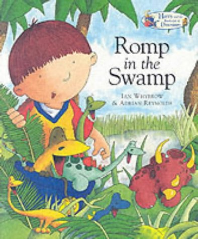 9781862334014: Harry and the Dinosaurs Romp in the Swamp