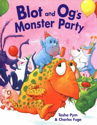 9781862334069: Blot And Og's Monster Party