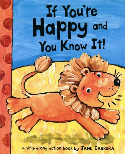 If You're Happy and You Know it: Cabrera, Jane