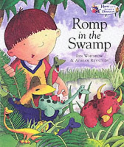 9781862334151: Harry and the Dinosaurs Romp in the Swamp
