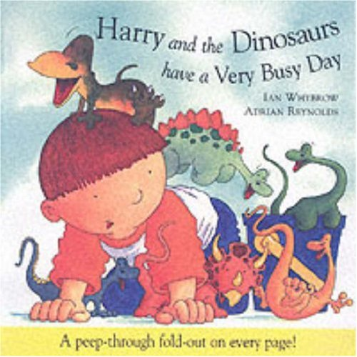 9781862334984: Harry and the Dinosaurs Have a Very Busy Day