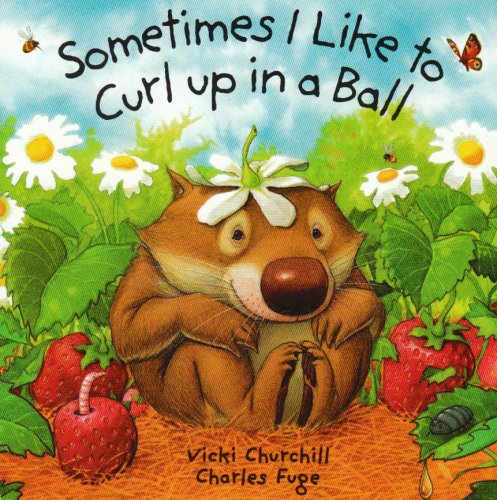 9781862335240: Sometimes I Like To Curl Board Book (Little Wombat)