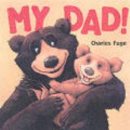 9781862335462: My Dad!