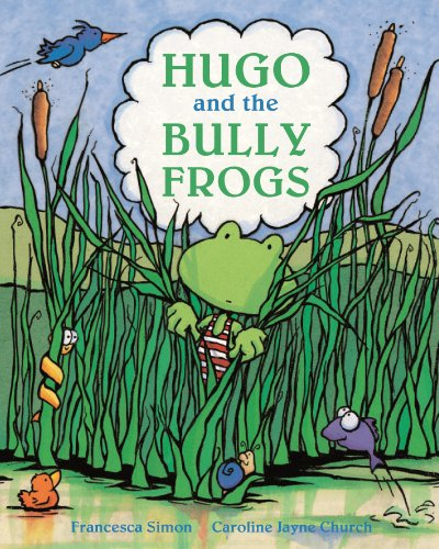 9781862335967: Hugo and the Bully Frogs