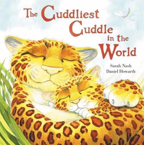 9781862336094: The Cuddliest Cuddle in the World