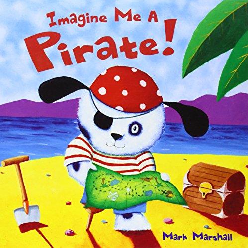 Imagine Me A Pirate