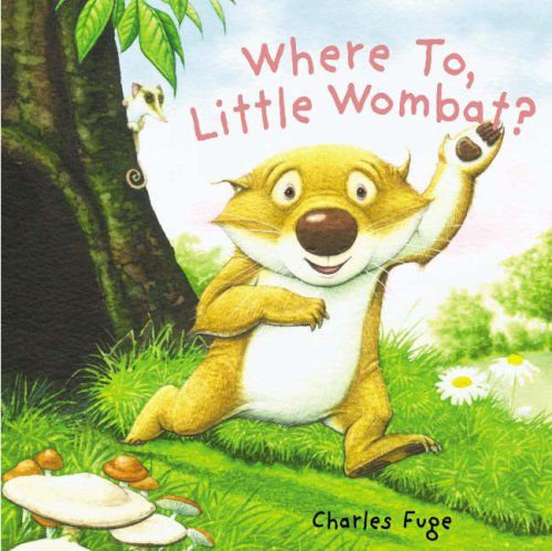 9781862336599: Where to, Little Wombat?
