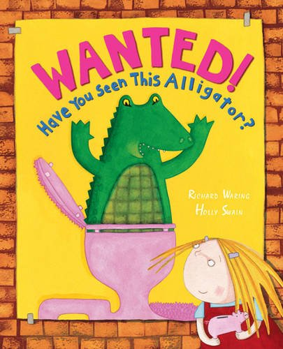 9781862337145: Wanted! Have You Seen This Alligator?