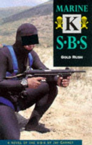 9781862380103: Marine K: Gold Rush: SBS