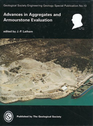 9781862390003: Advances in Aggregates and Armourstone Evaluation (Geological Society Engineering Geology Special Publication)