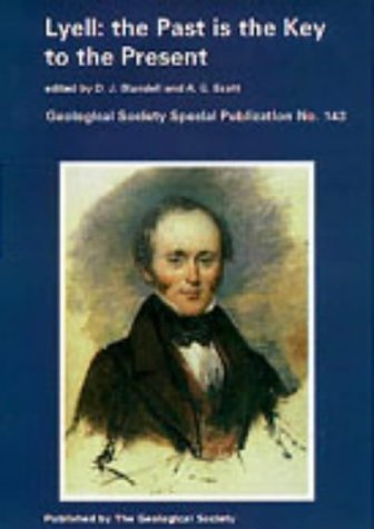 9781862390188: Lyell: The Past Is the Key to the Present (Geological Society Special Publication)