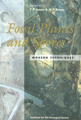 Fossil Plants and Spores: Modern Techniques: T. P. Jones
