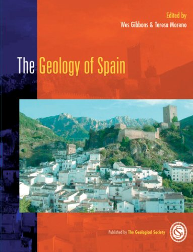 The Geology of Spain.: Gibbons, Wes and Teresa Moreno (Editors).