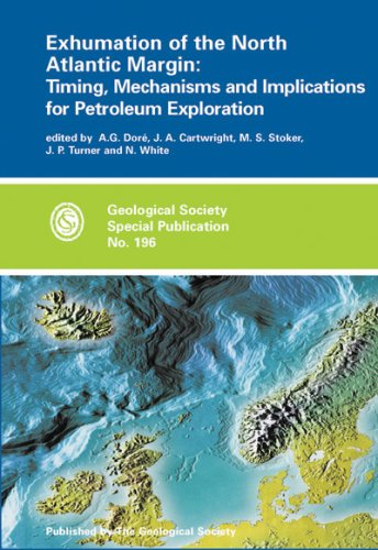 9781862391123: Exhumation of the North Atlantic Margin: Timing, Mechanisms and Implications for Petroleum Exploration (Geological Society Special Publication, No. 196)
