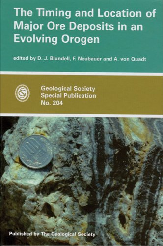 9781862391222: The Timing and Location of Major Ore Deposits in an Evolving Orogen (Geological Society Special Publication, No. 204)