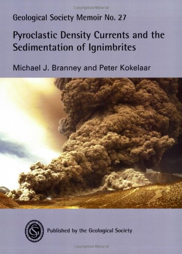 9781862391246: Pyroclastic Density Currents and the Sedimentation of Ignimbrites: Geological Society Memoir