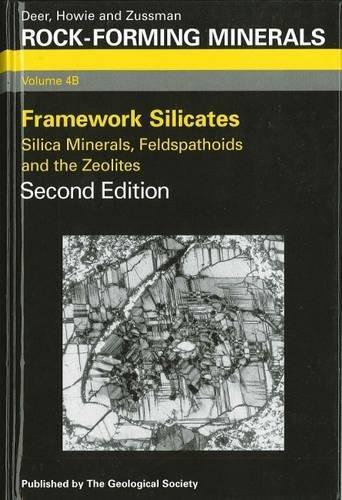 Rock-Forming Minerals, Vol. 4B: Framework Silicates -: W. A. Deer
