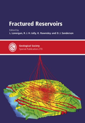 Fractured Reservoirs - Special Publication no 270: L. Lonergan, L.