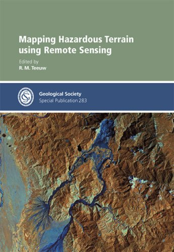Mapping Hazardous Terrain using Remote Sensing - Special Publication no 283 (Geological Society ...