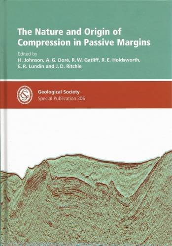 9781862392618: The Nature and Origin of Compression in Passive Margins - Special Publication no 306 (Geological Society Special Publication)
