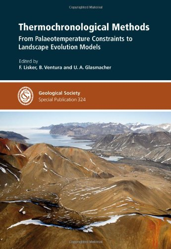 9781862392854: Thermochronological Methods: From Palaeotemperature Constraints to Landscape Evolution Models - Special Publication 324 (Geological Society Special Publication)