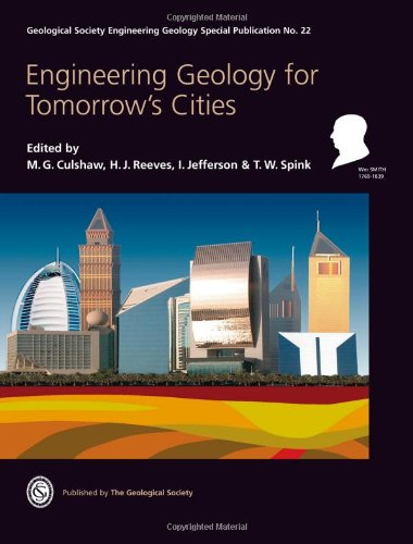 Engineering Geology for Tomorrow's Cities (Geological Society: H.J. Reeves; T.