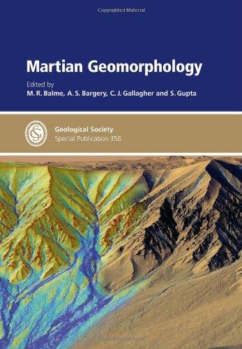 Martian Geomorphology: M R Balme;