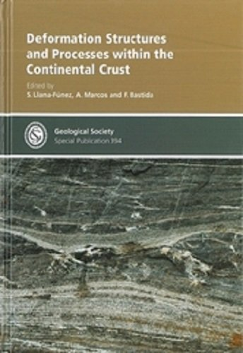 Deformation Structures and Processes within the Continental Crust (Geological Society of London ...