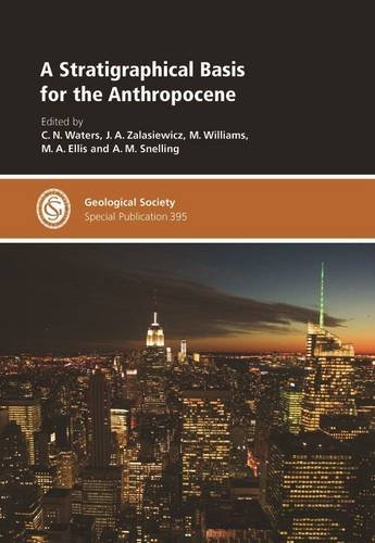 9781862396289: A Stratigraphical Basis for the Anthropocene (Geological Society of London Special Publications)