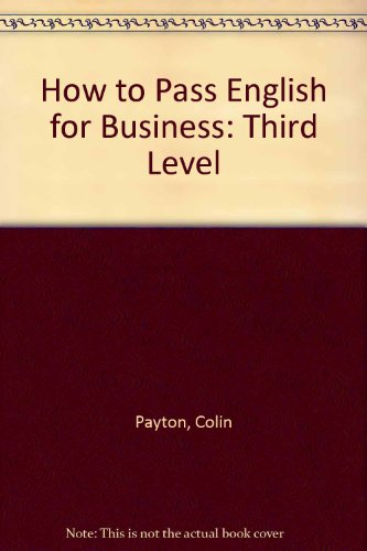 9781862470231: How to Pass English for Business: Third Level