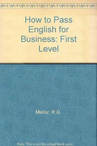 9781862470651: How to Pass English for Business: First Level