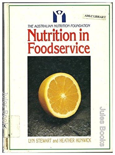 Nutrition in Food Service: Stewart, Lyn, Hunwick,