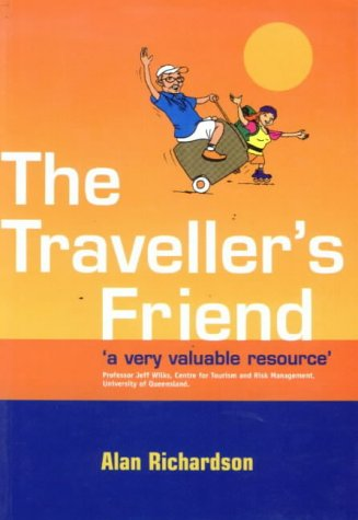 The Traveller's Friend (9781862505087) by Alan Richardson
