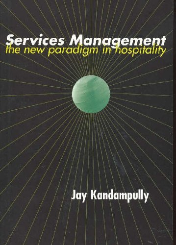 9781862505094: Services Management: the new paradigm in hospitality