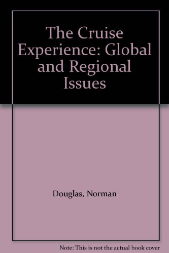 9781862505124: The Cruise Experience: Global and Regional Issues