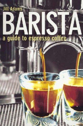 9781862505384: Barista: A Guide to Espresso Coffee