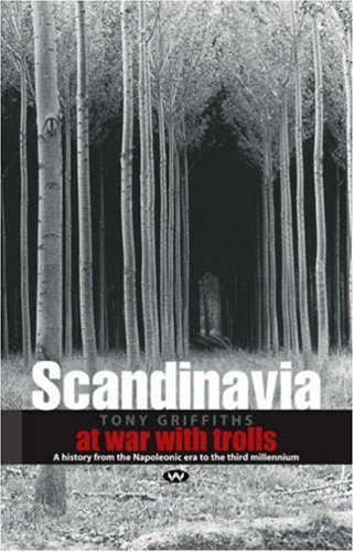 9781862542631: Scandinavia: A Modern History