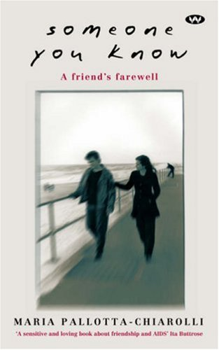 9781862542716: Someone You Know: A Friend's Farewell
