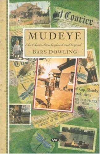 9781862543454: Mudeye: An Australian Boyhood and Beyond