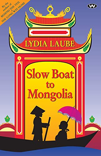 9781862544185: Slow Boat to Mongolia
