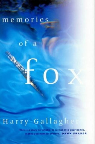9781862544505: Memories of a Fox