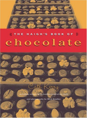 9781862544604: The Haigh's Book of Chocolate